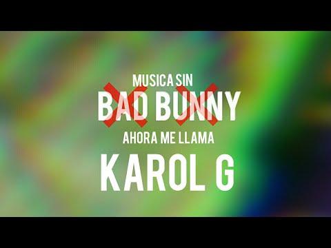 Ahora me llama - Karol G (Sin bad bunny)