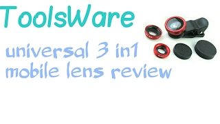 ToolsWare universal 3 in 1 mobile lens review