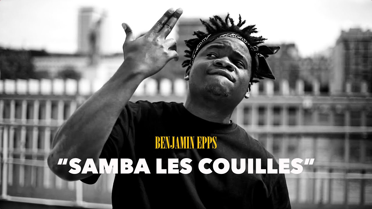 Download Benjamin Epps - SAMBA LES COUILLES