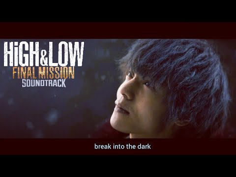 Valentine Feat. RUI & Afro Jack - Break Into The Dark OST High & Low 3 Final Mission With Lyrics