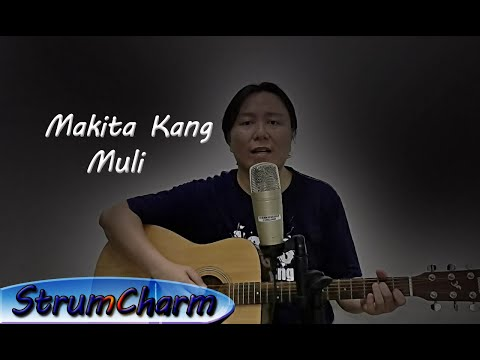 Makita Kang Muli Acoustic Cover Sounds like Original