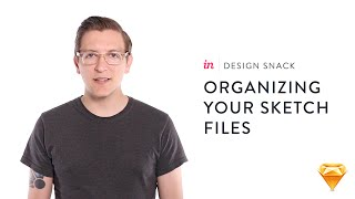 InVision Design Snack #5: Organizing your Sketch files
