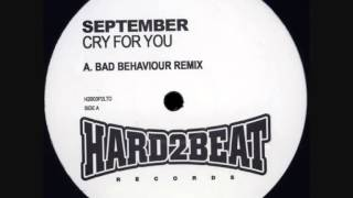 September - Cry For You (Bad Behaviour Remix)