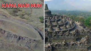 Ketika Perahu Nabi Nuh Ditemukan & Candi Borobudur Dianggap Peninggalan Nabi Sulaiman
