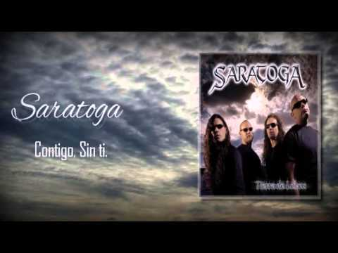 Saratoga - Contigo, Sin tí.