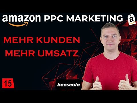 Amazon PPC Kurs 2020 ACOS, ROAS, Klicks, CTR, CPC, Conversion Rate: Champions League [15/15]