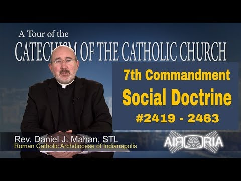 7th Commandment - Social Doctrine - Catechism Tour #92