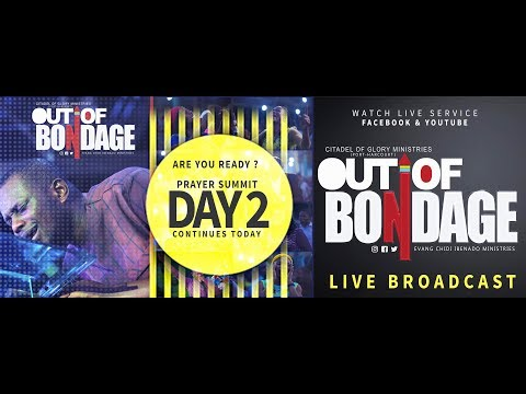 DAY 2:: OUT OF BONDAGE  :::: PORT-HARCOURT::: SEPTEMBER, 2018