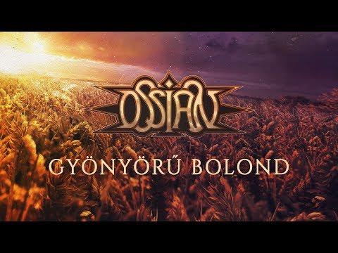 Ossian: Gyönyörű Bolond (hivatalos videoklip / official music video) mp3 letöltés