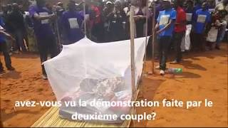 Demonstration publique de l'utilisation correcte de la Moustiquaire Imprégnée