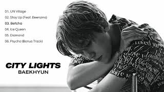 "Baixar [FULL ALBUM] BAEKHYUN (백현) ""CITY LIGHTS"""