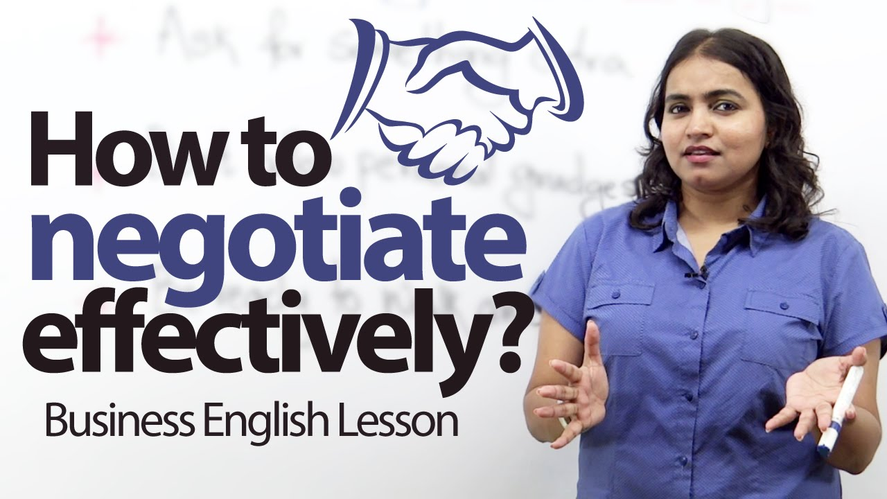 How to negotiate effectively? - Business English Lesson