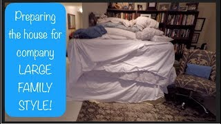 PREPARING THE HOUSE for Grandkids - LARGE FAMILY STYLE!