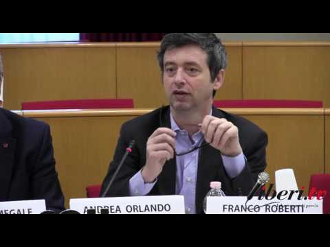 Legalità e buona finanza parte 3 di 6, intervento di Andrea Orlando