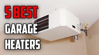 ☑️ Garage Heater: 5 Best Garage Heaters In 2018 | Dotmart