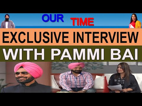 Pammi Bai | Singer | Exclusive Interview | Our Time | Channel Punjabi