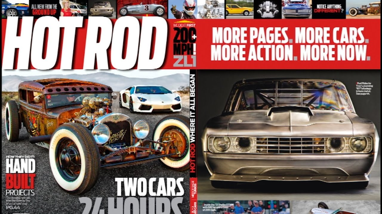 HOT ROD Magazine: Past, Present & Future - HOT ROD Unlimited ...