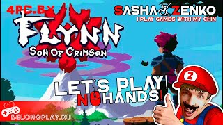 Flynn: Son of Crimson Gameplay (Chin & Mouse Only)