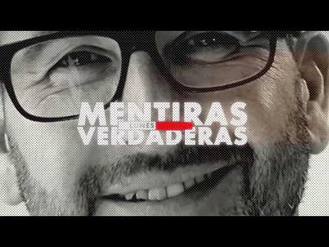 Mentiras Verdaderas de lunes a viernes - Nueva Temporada 2018