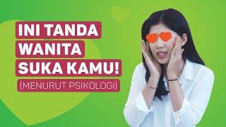Tanda Tanda Wanita Suka Sama Kamu (Menurut Psikologi)