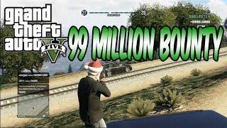 GTA5 - 99 Million Bounties