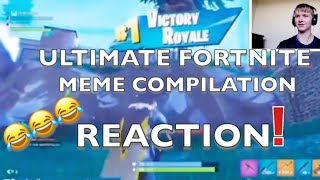 Fortnite ULTIMATE MEME COMPILATION reaction