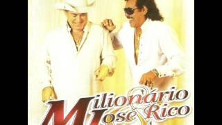 Milionário & José Rico - Lenha Molhada