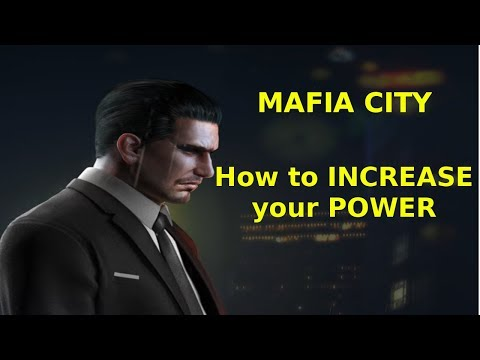 Mafia City - How to increase your power (Android / IOS) - Tips