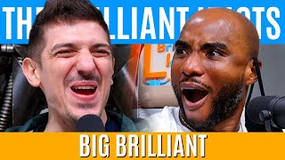 BIG BRILLIANT | Brilliant Idiots with Charlamagne Tha God and Andrew Schulz