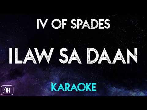 IV Of Spades - Ilaw sa Daan (Karaoke/Instrumental)