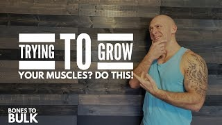 Are You Trying to Gain More Muscle?  (Don't Miss This)