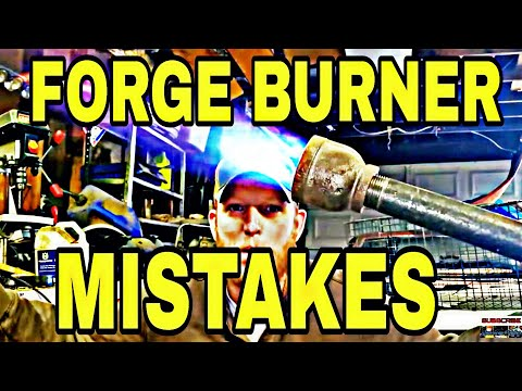 Propane Forge Burner Don't Make This Mistake!