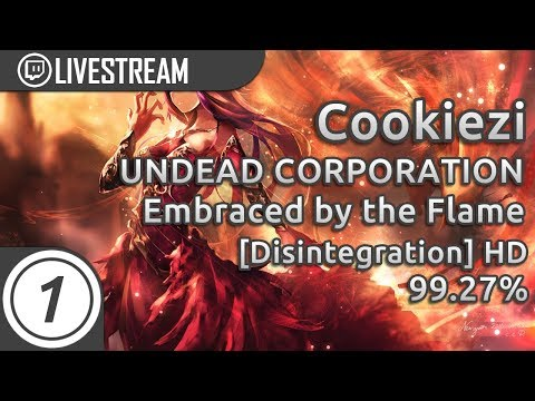 Cookiezi | UNDEAD CORPORATION - Embraced by the Flame (English ver.) [Disintegration] +HD 99.27%