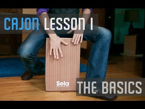 Cajon Lesson 1 - The Basics