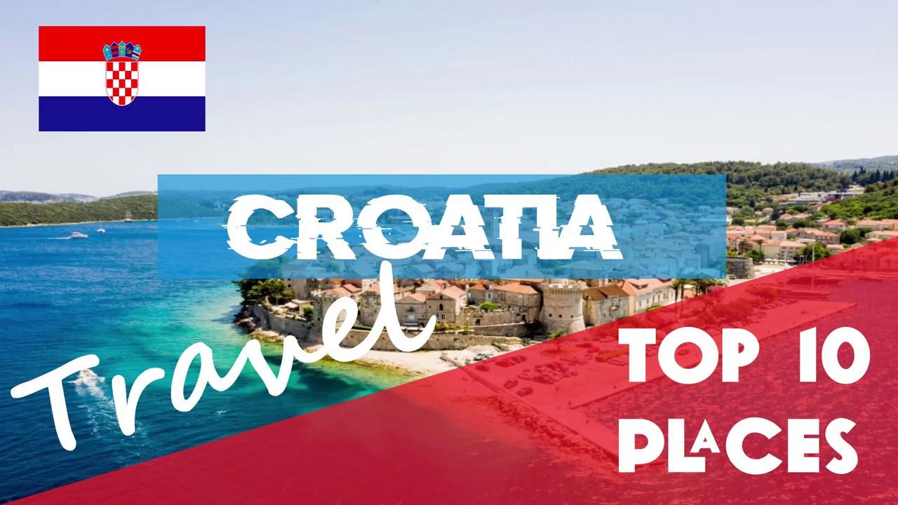 CROATIA | Top 10 Places to visit in Croatia - Where to go in Croatia - Croatia travel