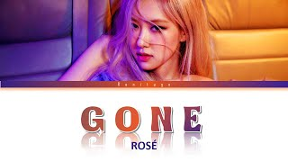 1 HOUR LOOP로제 (ROSÉ) - GONE Lyrics