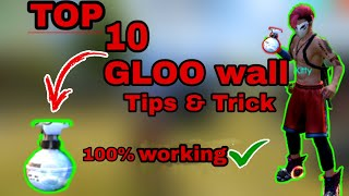 TOP 10 PRO (GLOO WALL) ||TIPS & TRICK || FREE FIRE
