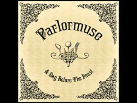 Parlormuse   I Cannot Sing The Old Songs - Steampunk Victorian Music