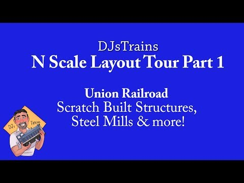 Model Railroad Layout Tour.  N Scale Steel Mills, Scratch Built Buildings