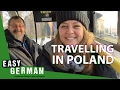 Travelling through Poland | Easy German 181