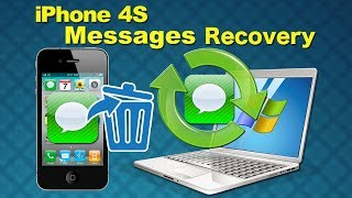iPhone 4S Restore: How to recover lost messages from iPhone 4s without itunes backup on Windows