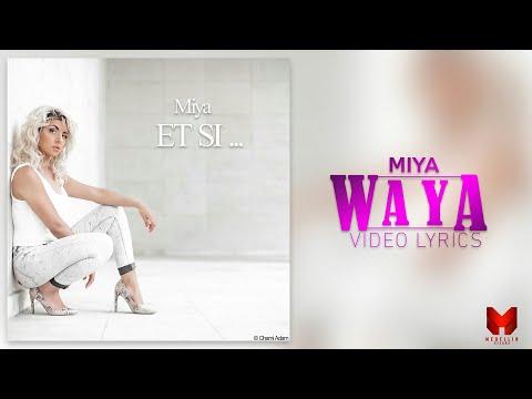 Youtube: Miya – Waya (Vidéo Lyrics) Track 12