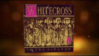 Whitecross ~ Eternal Fire and You Will Find it There