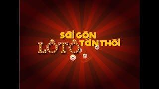 Lô Tô Sài Gòn Tân Thời - đoàn Lô Tô Sài Gòn Tân Thời | OFFICIAL MV