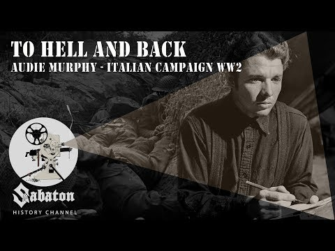 To Hell and Back – Audie Murphy – Sabaton History 004