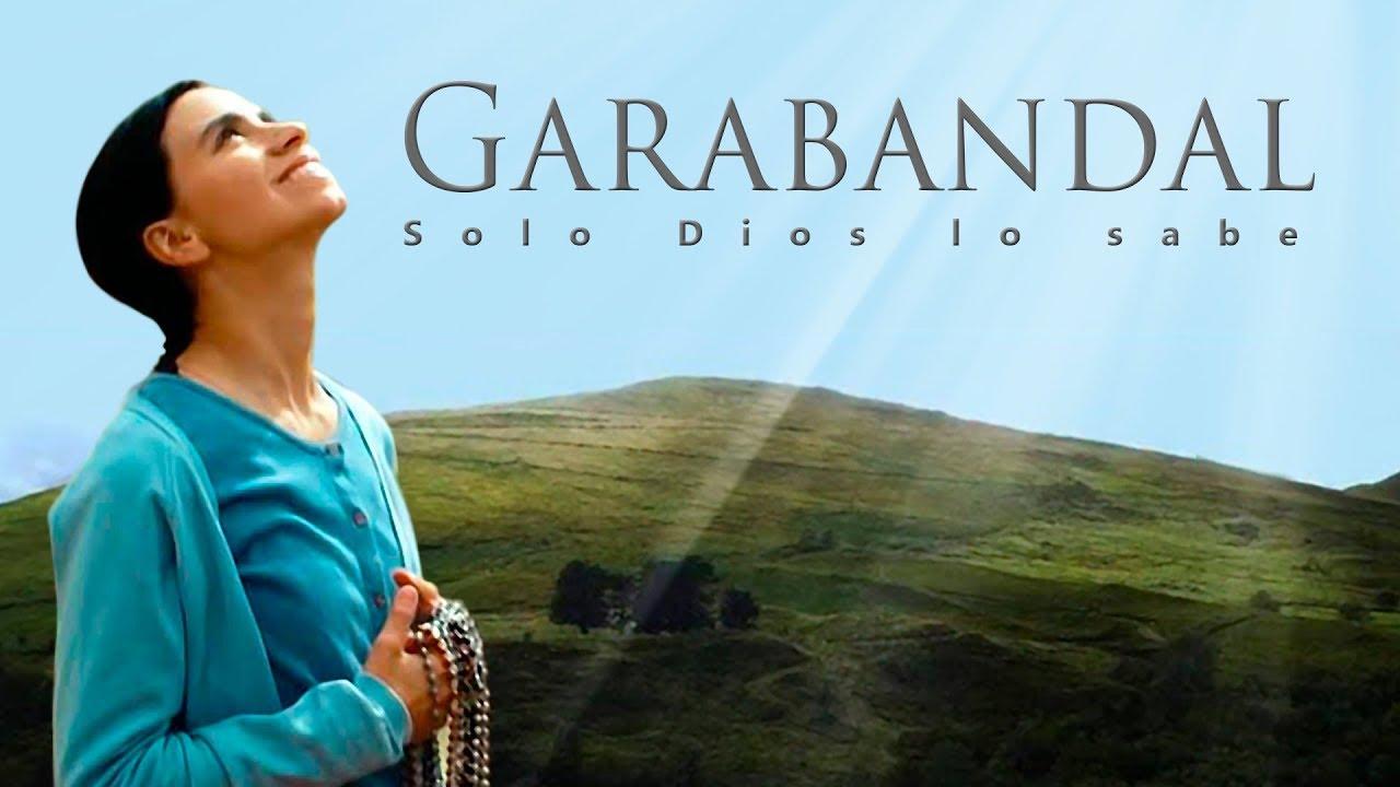 """Ver Invitación a ver la película Garabandal """"Solo Dios lo sabe"""" en Español"""