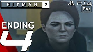 HITMAN 2 - Gameplay Walkthrough Part 4 - Final Mission & Ending (PS4 PRO)