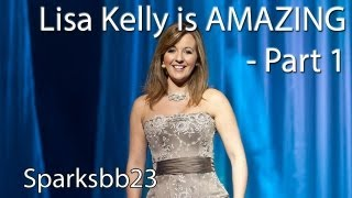 Lisa Kelly is AMAZING - Part 1