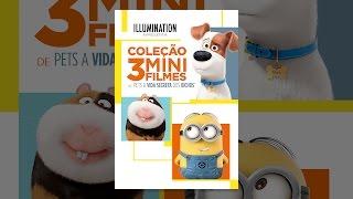 Coleção 3 Mini-Filmes de Pets A Vida Secreta dos Bichos (Dublado)