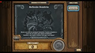 Reflexão Sombria - HearthStone #223